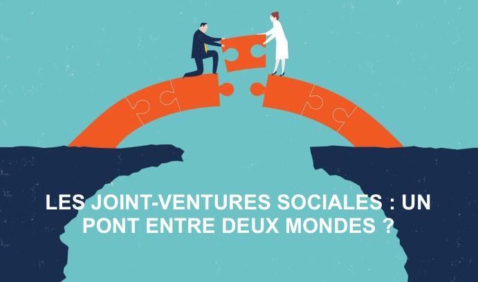 L'Edito 100% Positif de Vincent Fauvet sur les Joint-Ventures Sociales